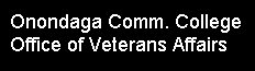 Click to open an Onondaga County Community College Veterans services web page