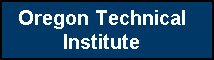Click to view Oregon Technical Institute Veterans Services web page.
